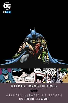 Grandes Autores de Batman: Jim Starlin - Jim Aparo. Una muerte en la familia