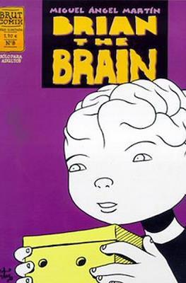 Brian the brain (Rústica, 32 páginas) #8