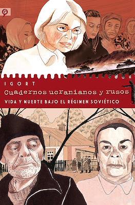 Cuadernos ucranianos y rusos: Vida y muerte bajo el régimen soviético (Cartoné 370 pp) #