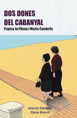 Dos dones del Cabanyal. Pepica la Pilona i Maria Cambrils (Rústica)