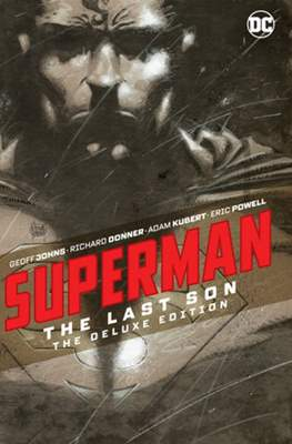 Superman: The Last Son. The Deluxe Edition