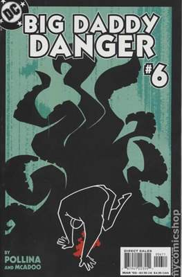 Big Daddy Danger #6