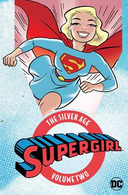 Supergirl: The Silver Age (Softcover 384 pp) #2