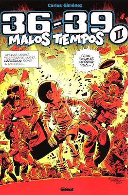 36-39 Malos Tiempos (Cartoné 64-72 pp) #2
