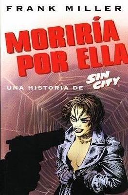 Sin City: Moriría por ella