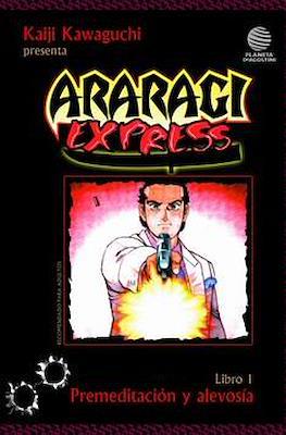 Araragi express #1