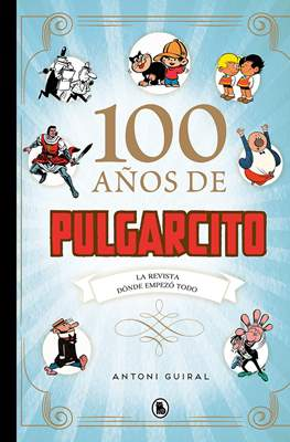 100 años de Pulgarcito (Cartoné 144 pp)