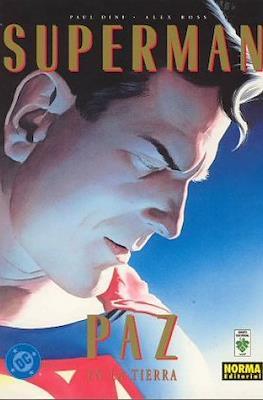 Superman. Paz en la Tierra
