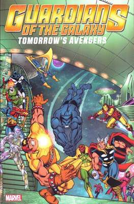Guardians of the Galaxy: Tomorrow's Avengers (Softcover) #2