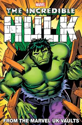 The Incredible Hulk from the Marvel UK Vaults