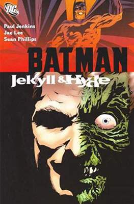Batman. Jekyll & Hyde