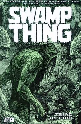 Swamp Thing by Mark Millar (Softcover) #3