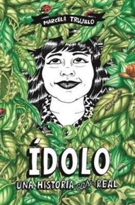 Ídolo. Una historia casi real (Rústica 190 pp) #