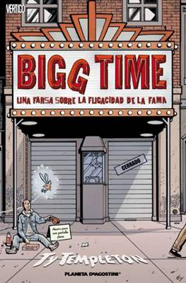 Bigg Time. Una farsa sobre la fugacidad de la fama