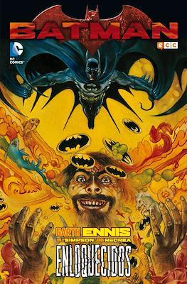 Batman. Enloquecidos