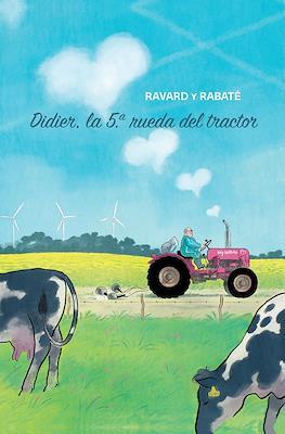 Didier. La 5ª rueda del tractor (Cartoné 80 pp)