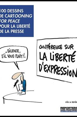 100 cartoons by Cartooning for Peace for Press Freedom