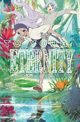 To Your Eternity #9