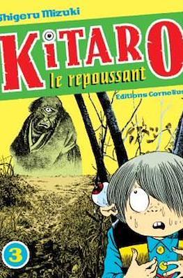 Kitaro le repoussant #3