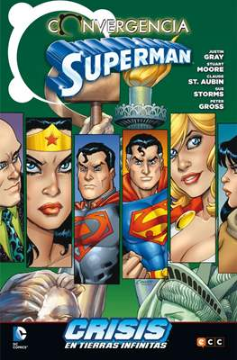 Convergencia. Superman. Crisis en Tierras Infinitas