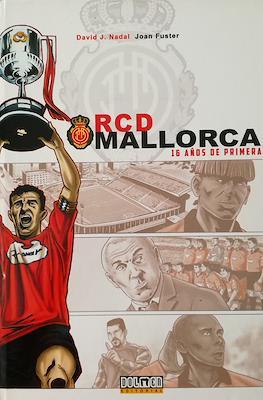 RCD Mallorca. 16 años de Primera