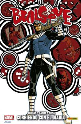 Bullseye: Corriendo con el diablo. 100% Marvel (Rústica 128 pp) #