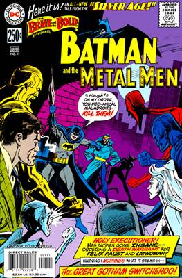 Silver Age The Brave And The Bold presents Batman And The Metal Men