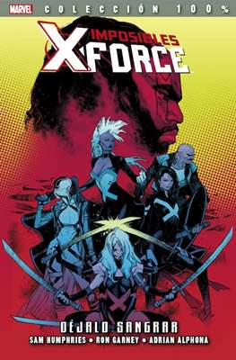 Imposibles X-Force / X-Force. 100% Marvel (2011-2015) #6