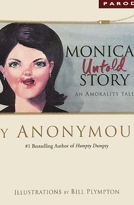 Monica's Untold Story
