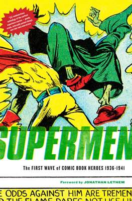 Supermen! The First Wave of Comic Book Heroes 1936-1941