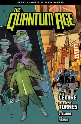 The Quantum Age - From the World of Black Hammer