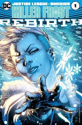 Justice League of America: Killer Frost Rebirth