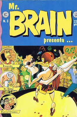 Mr. Brain presenta... #3