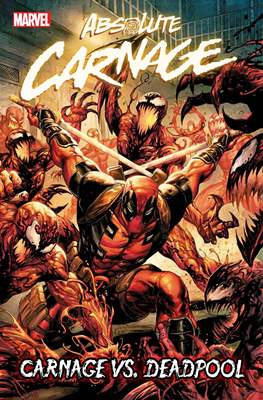 Absolute Carnage: Carnage vs. Deadpool