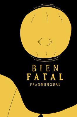 Bien Fatal (Grapa)