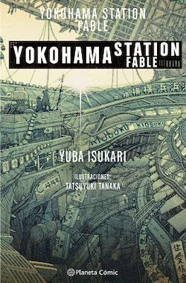Yokohama Station Fable (Rústica 280 pp)