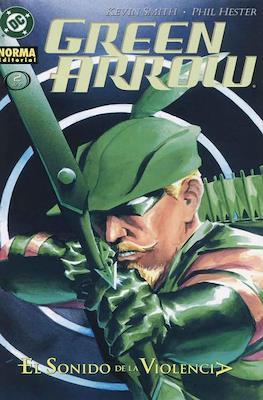 Green Arrow: El sonido de la violencia (2002) #2