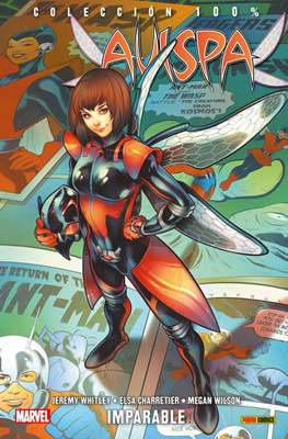Avispa: Imparable. 100% Marvel
