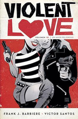 Violent Love (Rústica 160-144 pp) #1