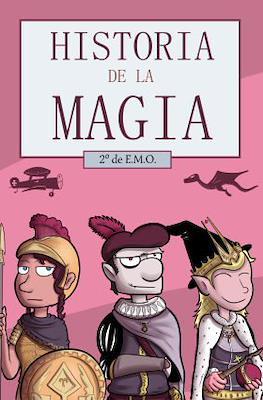 Historia de la Magia. 2º de E.M.O. (Grapa, color, 44 páginas) #