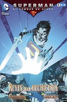 Superman: El Hombre de Acero. Reyes de la Hechicería