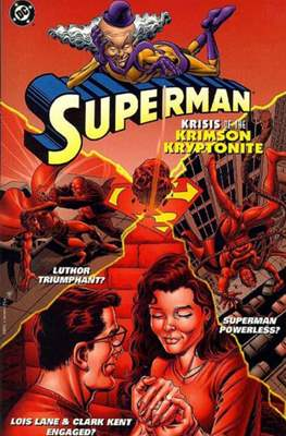 Superman - Krisis of the Krimson Kryptonite