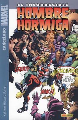 El Incorregible Hombre Hormiga (Rústica) #2