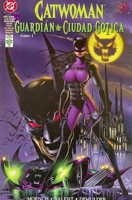 Catwoman: Guardián de Ciudad Gótica (Grapa) #1