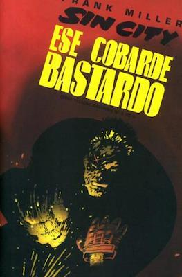 Sin City. Ese cobarde bastardo #6