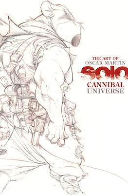 The Art of Oscar Martin Solo Cannibal Universe - lápices (Rústica 60pp) #