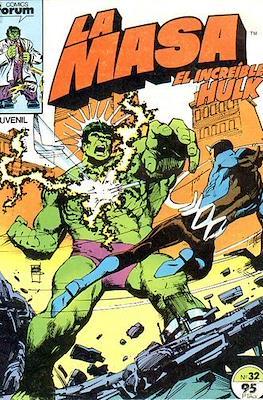 La Masa. El Increíble Hulk (Grapa 36-32 pp) #32