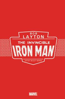 Bob Layton: The Invincible Iron Man