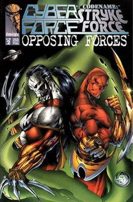 Cyberforce / Codename: Stryke Force. Opposing Forces (Grapa 32 pp) #2