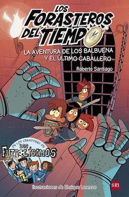 Los Forasteros del Tiempo (Rústica, 232 pp) #2